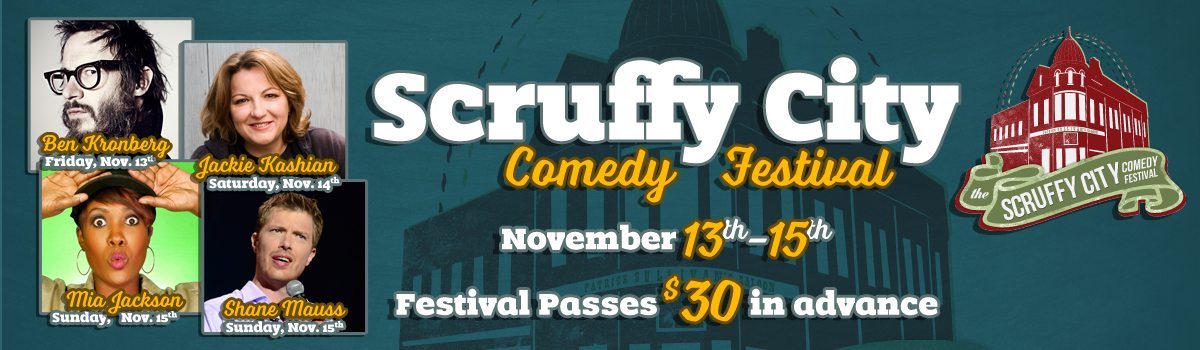 Scruffy City Comedy Festival: Nov 13th-15th, 2015