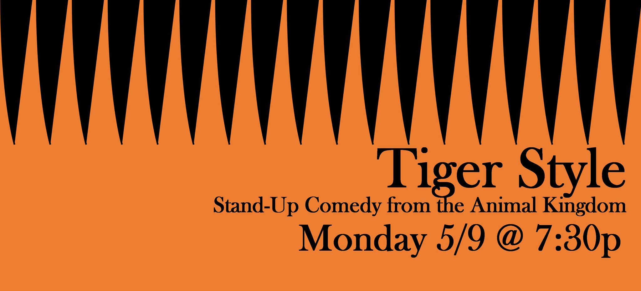 QED presents Tiger Style