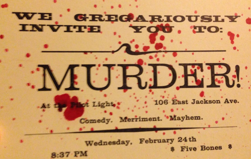 Murder at the Pilot Light show