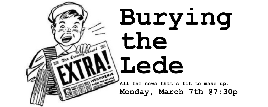 QED Comedy Lab presents Burying the Lede