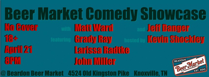 Beer Market Comedy Showcase, April 21